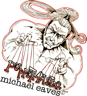 Puppetmaster Michael Eaves, drawn by Cody Schibi